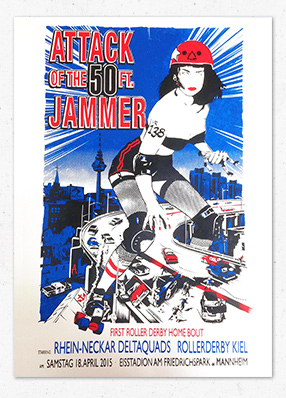 Attack of the 50 Ft. Jammer – Roller Derby Poster