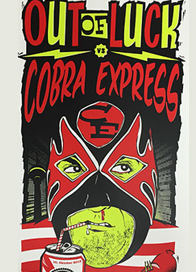 Out of Luck & Cobra Express